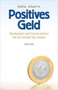 Positives Geld - das Buch